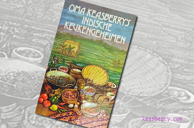 Oma_Keasberrys_Indische_Keukengeheimen